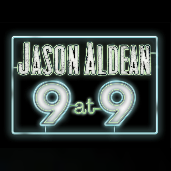Tune In For Jason Aldean's 9 At 9 Concert Event