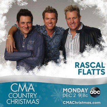 """TUNE IN TO SEE RASCAL FLATTS ON """"CMA COUNTRY CHRISTMAS"""""""